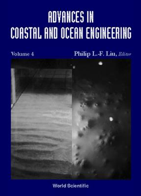 Advances in Coastal and Ocean Engineering, Vol 4 - Fredsoe, Jorgen (Editor), and Goda, Yoshimi (Editor), and Huang, Norden E (Editor)