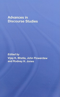 Advances in Discourse Studies - Bhatia, Vijay K (Editor)