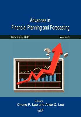 Advances in Financial Planning and Forecasting - Lee, Cheng F, and Lee, Alice C