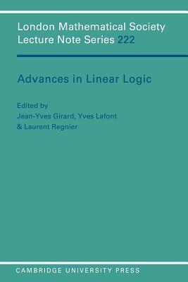 Advances in Linear Logic - Girard, Jean-Yves