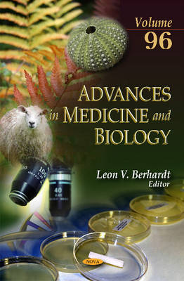 Advances in Medicine & Biology: Volume 96 - Berhardt, Leon V. (Editor)