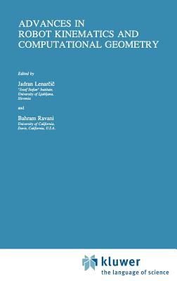 Advances in Robot Kinematics and Computational Geometry - Lenar I, Jadran (Editor)