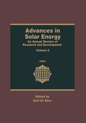 Advances in Solar Energy: An Annual Review of Research and Development - Boer, Karl W (Editor)