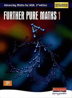 Advancing Maths for AQA: Further Pure 1 2nd Edition (FP1) -