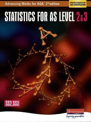 Advancing Maths for AQA: Statistics 2 & 3 2nd Edition (SS2 & SS3) -