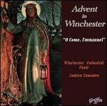 Advent in Winchester: O Come, Emmanuel
