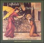 Advent to Christmas - Ian Crabble (organ); Marlborough College Chapel Choir (choir, chorus)