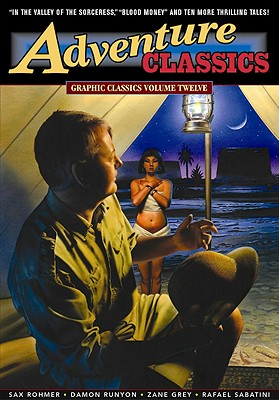Adventure Classics - Rohmer, Sax, Professor, and McCulley, Johnston, and Grey, Zane