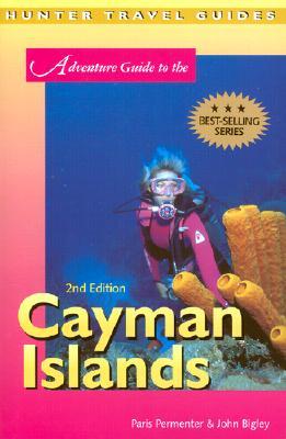Adventure Guide to the Cayman Islands - Permenter, Paris, and Bigley, John