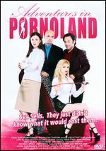 Adventures in Pornoland