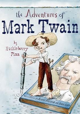 Adventures of Mark Twain by Huckleberry - Burleigh, Robert