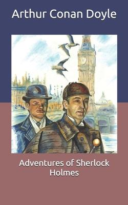 Adventures of Sherlock Holmes - Doyle, Arthur Conan, Sir