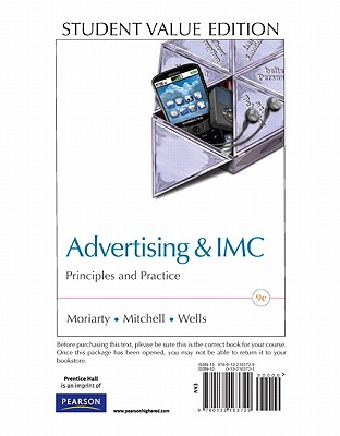 Advertising & IMC: Principles and Practice: Student Value Edition - Moriarty, Sandra, and Mitchell, Nancy, and Wells, William