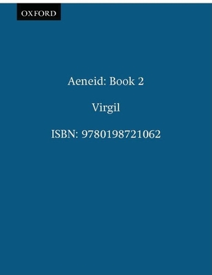 Aeneidos: Liber Secundus - Virgil, and Austin, Roland Gregory (Editor), and Austin, R G (Editor)