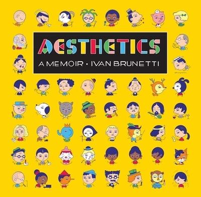 Aesthetics: A Memoir - Brunetti, Ivan