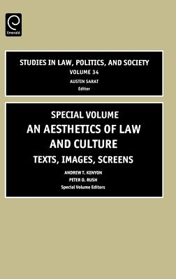 Aesthetics of Law and Culture: Texts, Images, Screens - Kenyon, Andrew T, and Rush, Peter