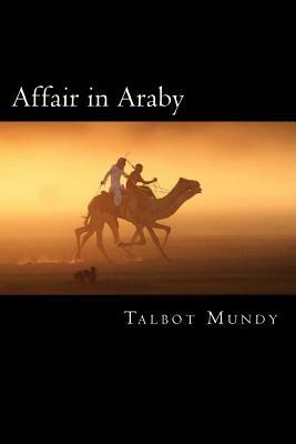Affair in Araby - Mundy, Talbot