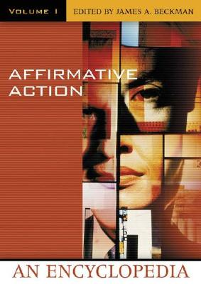 Affirmative Action, 2v Set: An Encyclopedia - Beckman, James A, J.D., L.L.M.