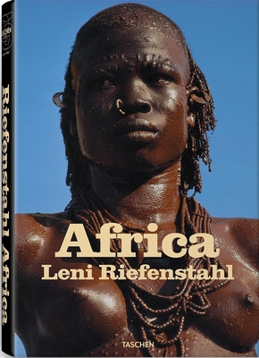 Africa - Riefenstahl, Leni (Photographer), and Taschen, Angelika (Editor)
