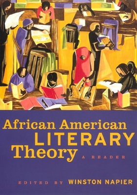 African American Literary Theory: A Reader - Napier, Winston (Editor)