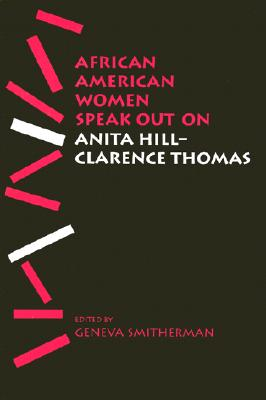 African American Women Speak Out on Anita Hill-Clarence Thomas - Smitherman, Geneva (Editor)