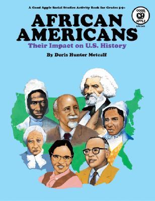 African Americans: Their Impact on U.S. History - Metcalf, Doris H