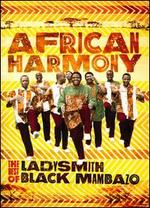 African Harmony: The Best of Ladysmith Black Mambazo