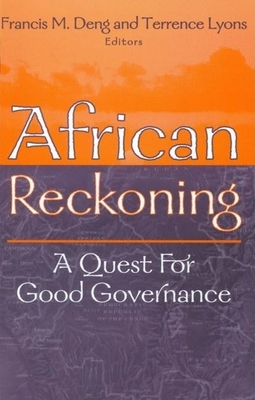 African Reckoning: A Quest for Good Governance - Deng, Francis M (Editor), and Lyons, Terrence (Editor)