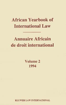 African Yearbook of International Law, Volume 2/Annuaire Africain de Droit International, Volume 2 - Yusuf, Abdulqawi