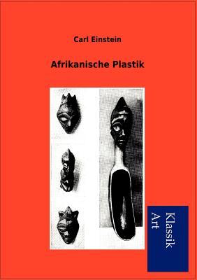Afrikanische Plastik - Einstein, Carl