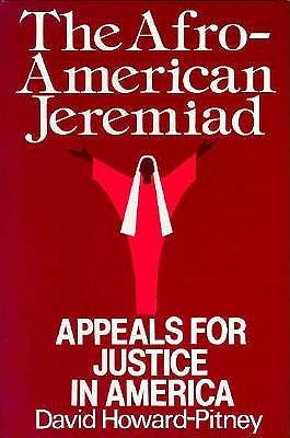 Afro-American Jeremiad - Howard-Pitney, David