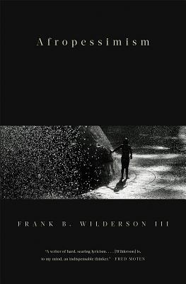 Afropessimism - Wilderson, Frank