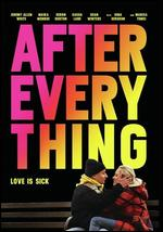 After Everything - Hannah Marks; Joey Power