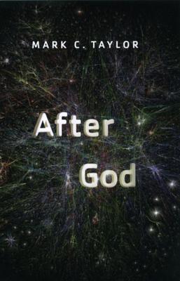 After God - Taylor, Mark C, Professor
