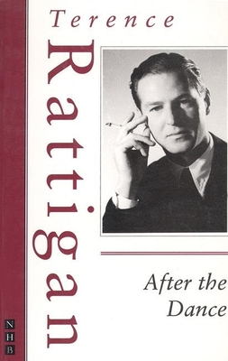 After the Dance - Rattigan, Terence