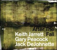 After the Fall - Keith Jarrett/Gary Peacock/Jack DeJohnette