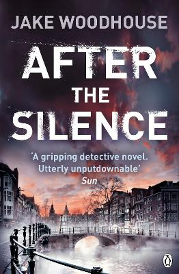 After the Silence: Inspector Rykel Book 1 - Woodhouse, Jake