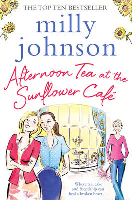 Afternoon Tea at the Sunflower Cafe - Johnson, Milly