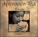Afternoon Tea Classics, Vol. 2