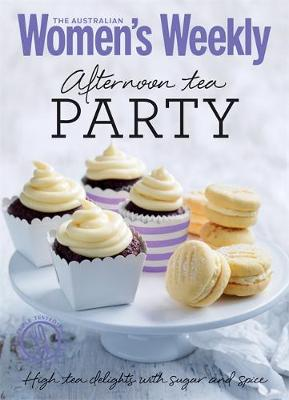 Afternoon Tea Party: Cakes, biscuits, scones and sandwiches -