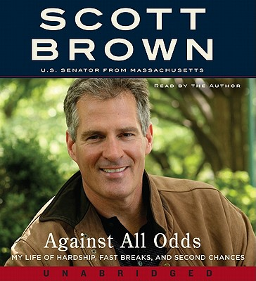 Against All Odds: My Life of Hardship, Fast Breaks, and Second Chances - Brown, Scott (Read by)