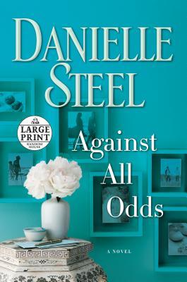 Against All Odds - Steel, Danielle