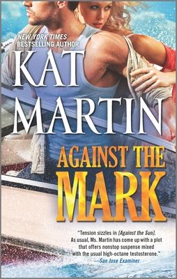 Against the Mark - Martin, Kat