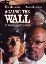 Against the Wall - John Frankenheimer