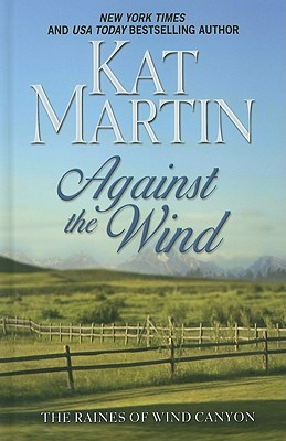 Against the Wind - Martin, Kat