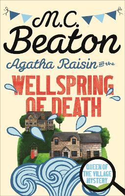 Agatha Raisin and the Wellspring of Death - Beaton, M.C.