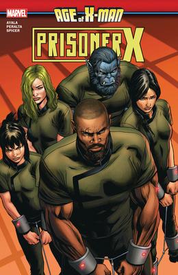 Age of X-Man: Prisoner X - Ayala, Vita (Text by)