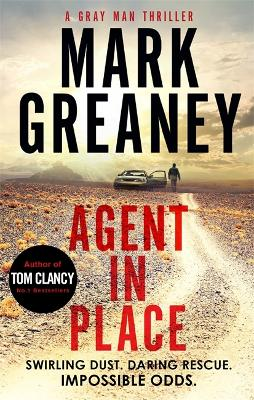 Agent in Place - Greaney, Mark