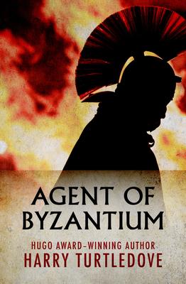 Agent of Byzantium - Turtledove, Harry
