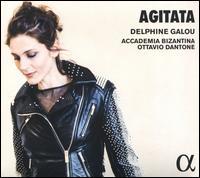 Agitata - Accademia Bizantina; Delphine Galou (contralto); Ottavio Dantone (organ); Ottavio Dantone (harpsichord);...